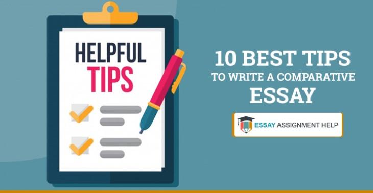 10 Best Tips to Write a Comparative Essay - Essayassignmenthelp.com.au