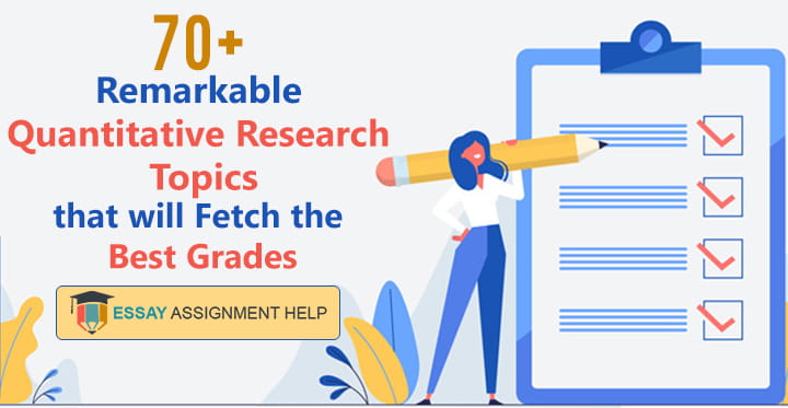 70+ Quantitative Research Topics For Guaranteed Academic Success - Essayassignmenthelp.com.au