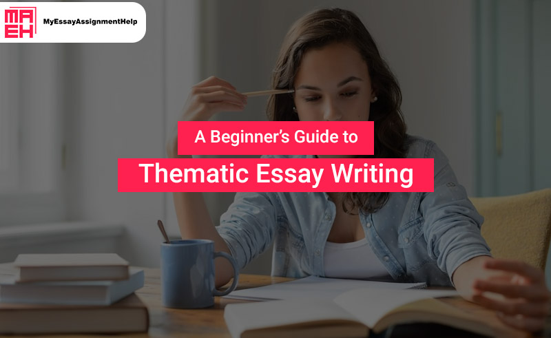Thematic Essay Writing