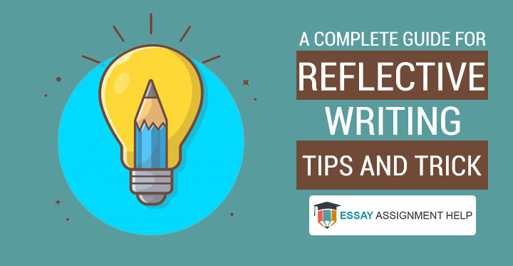 How To Write Reflective Writing