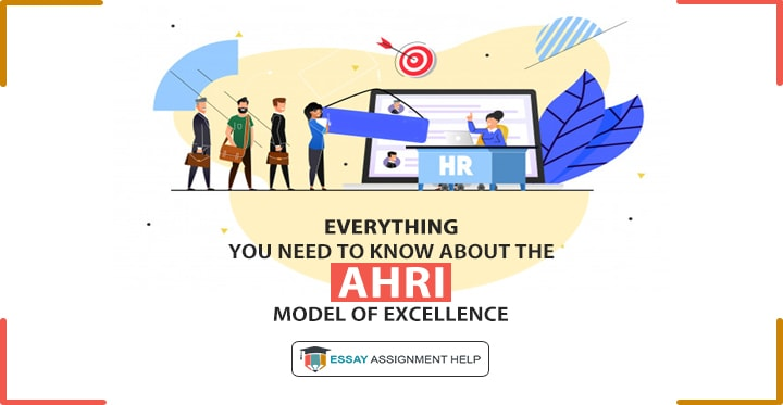 AHRI Model Of Excellence: 7 Capabilities Of An HR Manager - Essayassignmenthelp.com.au