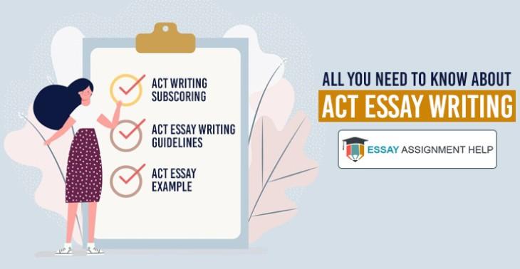 A Step-By-Step Guide On Writing A Killer ACT Essay - EssayAssignmentHelp.com.au