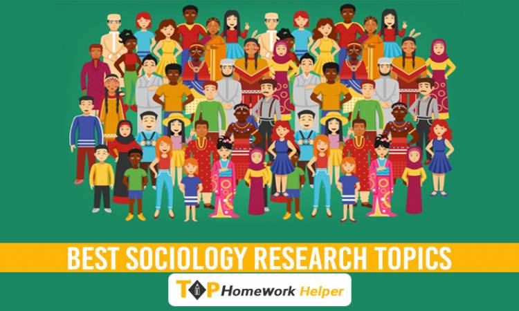 Sociology Research Topics