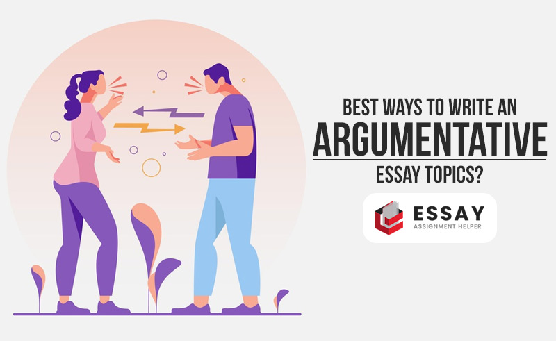How to Write an Argumentative Essay Topics