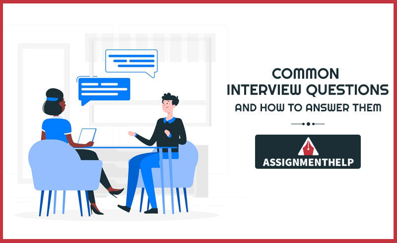 Common Interview Questions & Best Answers