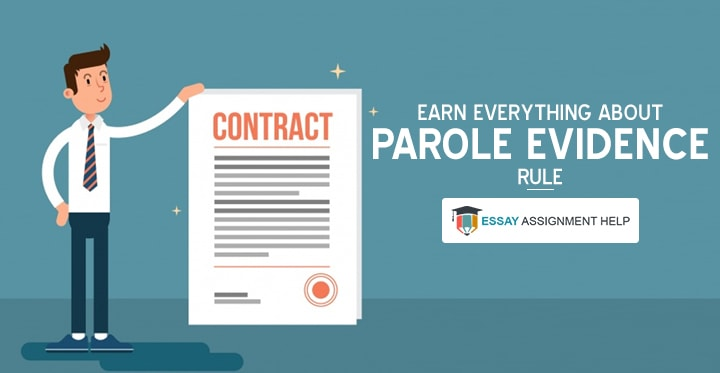 Everything You Need to Know About Parole Evidence Rule - Essayassignmenthelp.com.au