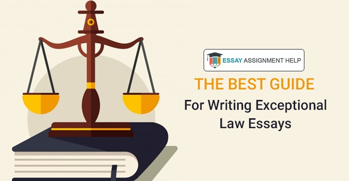 How To Write A Law Essay - Essayassignmenthelp.com.au