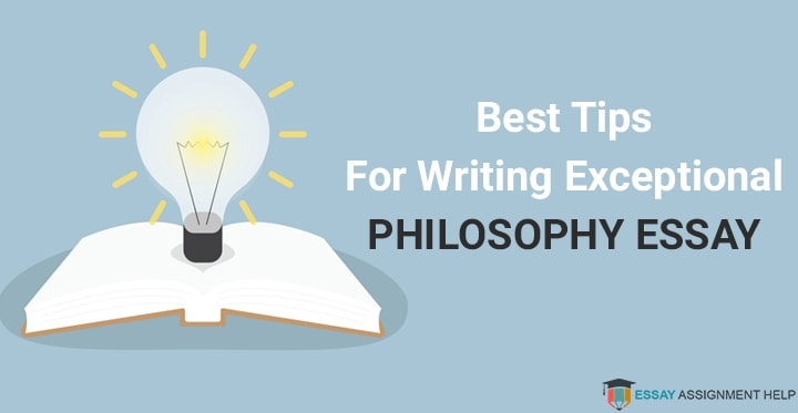How To Write A Philosophy Essay – Give Your Writing To New Heights - Essayassignmenthelp.com.au