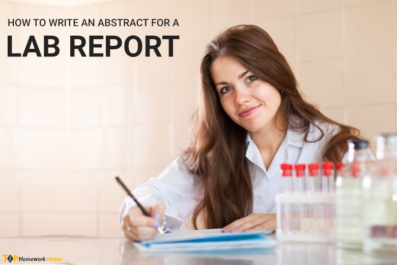 How to Write a Perfect Abstract for a Lab Report
