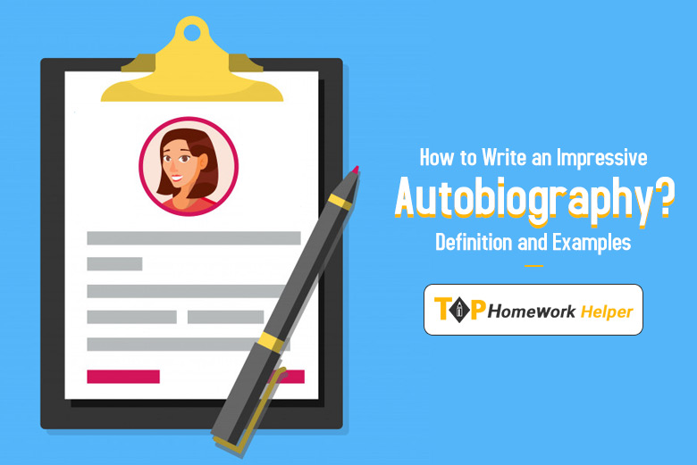How to Write an Impressive Autobiography