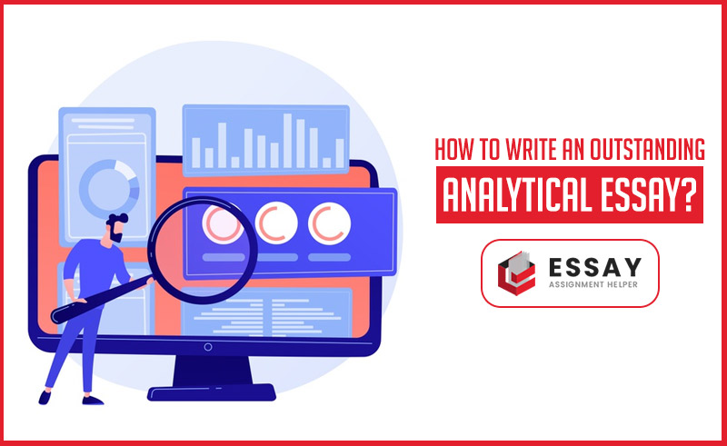 How to Write an Outstanding Analytical Essay?