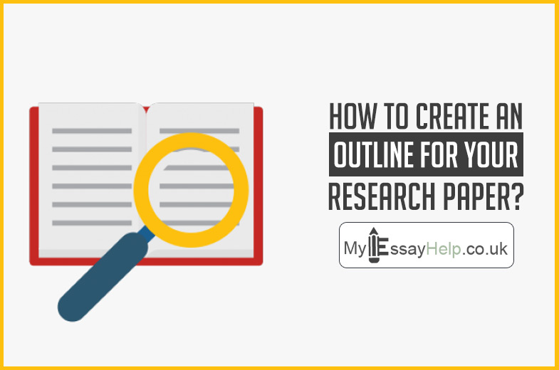 How to create an outline for your research paper