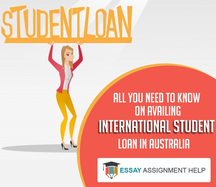 International Student Loan in Australia - Essayassignmenthelp.com.au