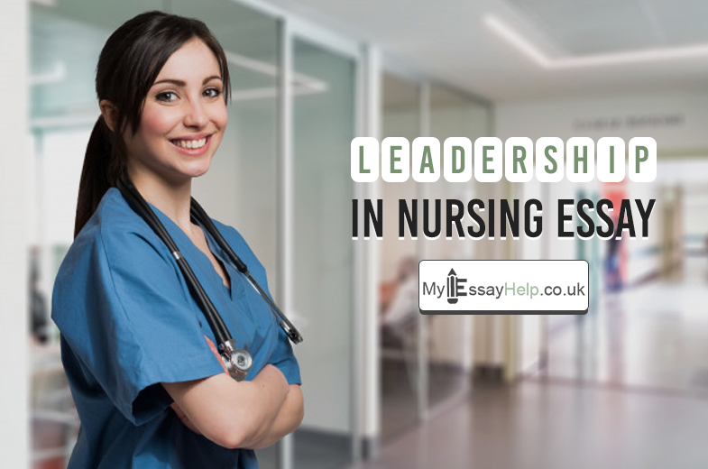 Leadership Nursing Essay