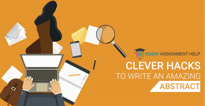 Learn How To Write An Abstract Efficiently - Essayassignmenthelp.com.au