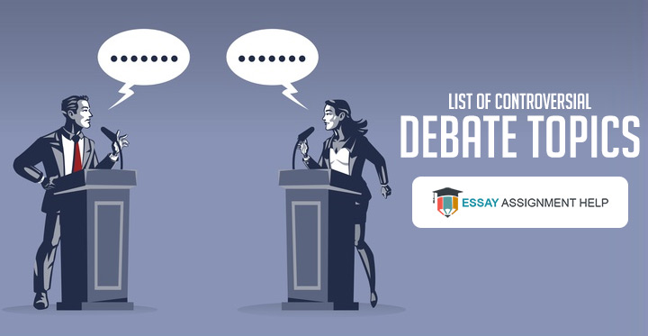 100+ Controversial Debate Topics That You Can Explore