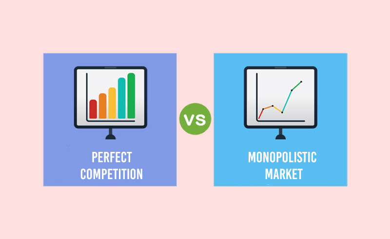 Monopolistic Market v/s Perfect Competition