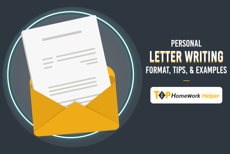 Personal Letter Writing – Format, Tips, & Examples