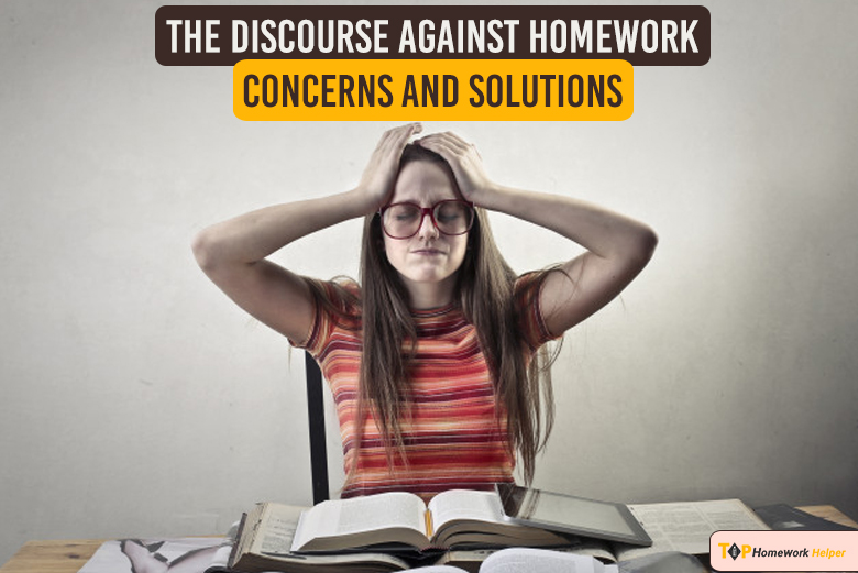 Discourse against homework concerns and solutions